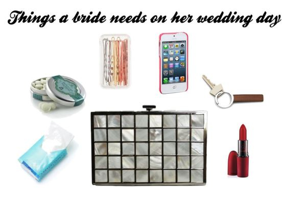 Things A Bride Needs